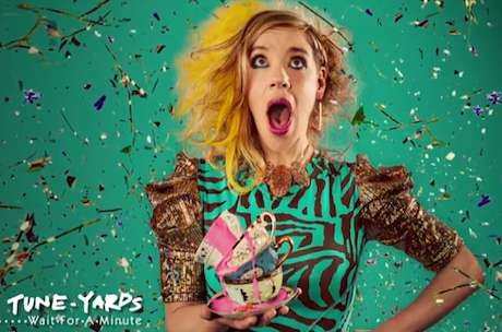 "tUnE-yArDs ""Wait for a Minute"""