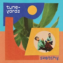 Tune-Yards Announce New Album 'sketchy.'