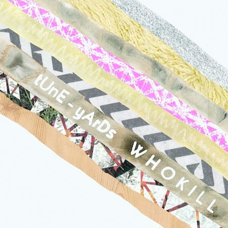 tUnE-yArDs Whokill