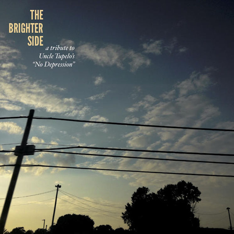 Various Artists The Brighter Side: A 25th Anniversary Tribute to Uncle Tupelo's No Depression