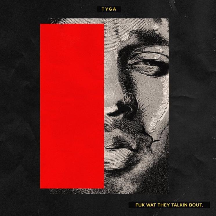 Tyga 'Fuk Wat They Talkin Bout' (mixtape)