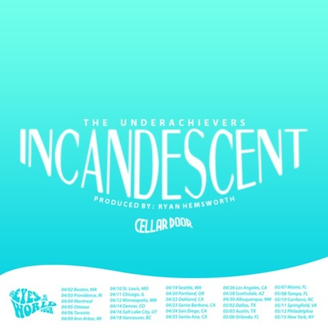 "The Underachievers ""Incandescent"" (prod. by Ryan Hemsworth)"