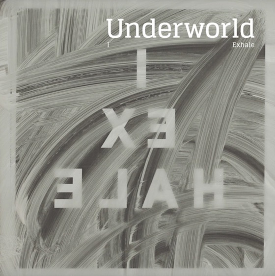 "Underworld ""I Exhale"""