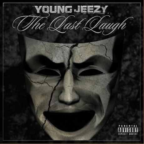 <b>Young Jeezy</b> <i>The Last Laugh</i> Mixtape