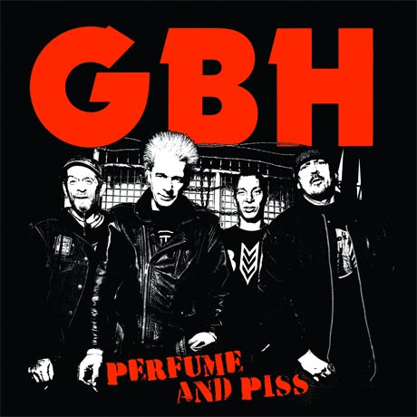 Listen to GBH's <i>Perfume and Piss</i> Now on Exclaim.ca