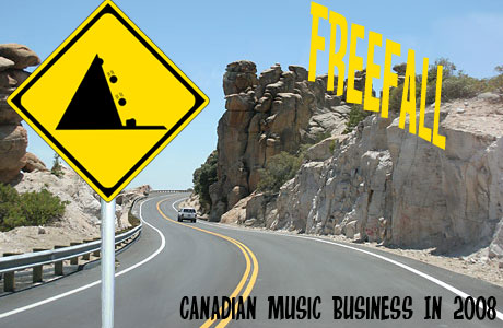 Freefall Canadian Music Business In 2008