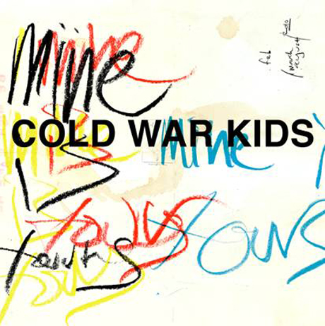 Cold War Kids Declare <i>Mine Is Yours</i> on New LP