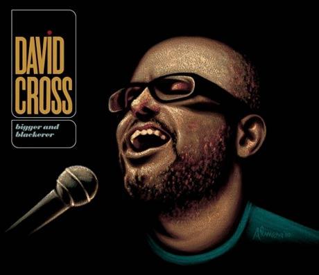 David Cross Is <i>Bigger and Blackerer</i> on New CD/DVD