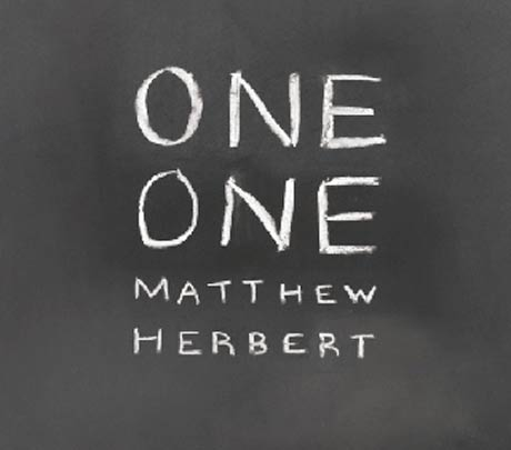 Matthew Herbert Takes A Break From Pig Project to Reveal <i>One One</i> Details