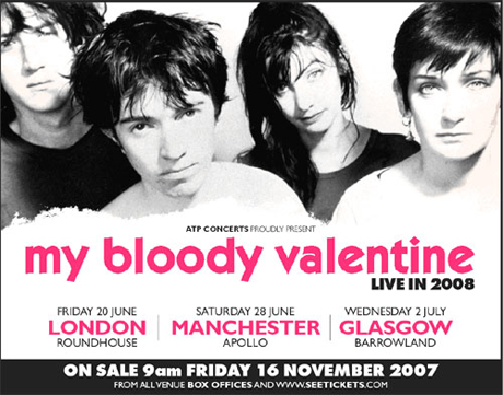 My Bloody Valentine Schedule Gigs for 2008