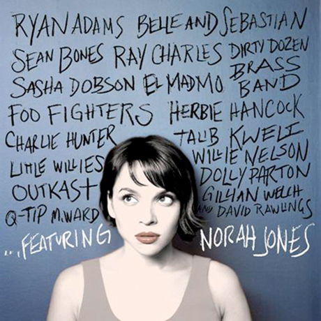 Norah Jones …Featuring