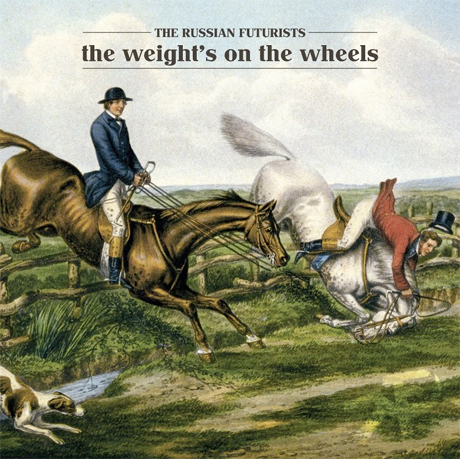Listen to the Russian Futurists' <i>The Weight's on the Wheels</i> Now on Exclaim.ca