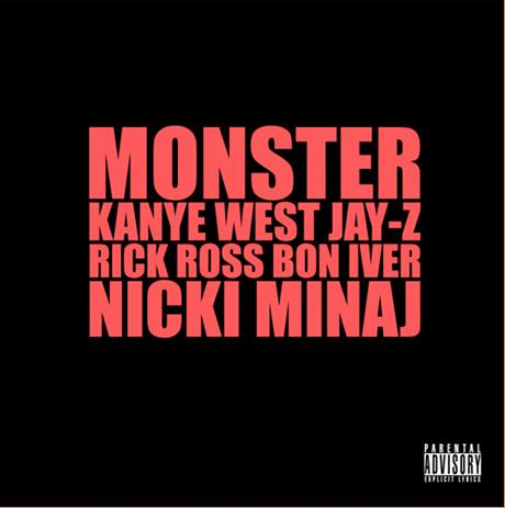 """Kanye West """"Monster"""" (ft. Jay-Z, Rick Ross, Nicki Minaj and Bon Iver)"""