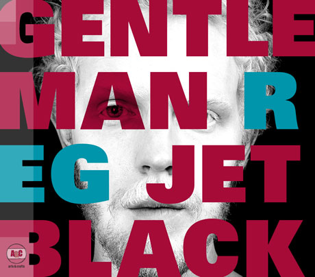Long-Awaited New Album By Gentleman Reg Out in February