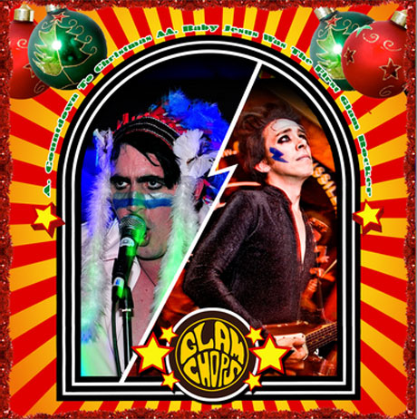 "Glam Chops ""Countdown To Christmas""/""Baby Jesus Was The First Glam Rocker"""
