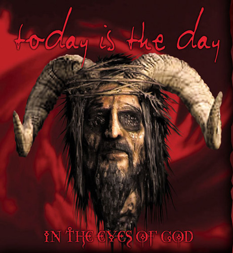 Today Is the Day <i>In The Eyes of God</i>