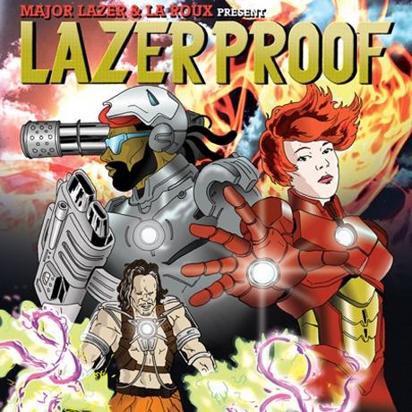 Major Lazer & La Roux <i>Lazerproof</i>