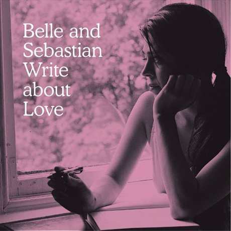 Belle and Sebastian Belle and Sebastian Write About Love