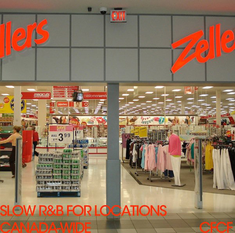 <i>Slow R&B for Zellers Locations Canada-Wide</i> Mixtape