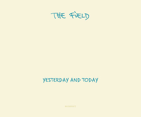 Anti- To Joint Release the Field's <i>Yesterday & Today</i>