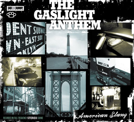 "The Gaslight Anthem ""American Slang"""