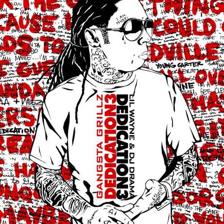Lil Wayne <i>Dedication 3 (Gangsta Grillz)</i>