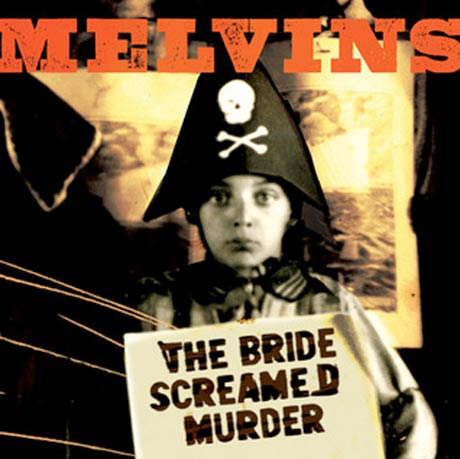 Melvins Announce <i>The Bride Screamed Murder</i>