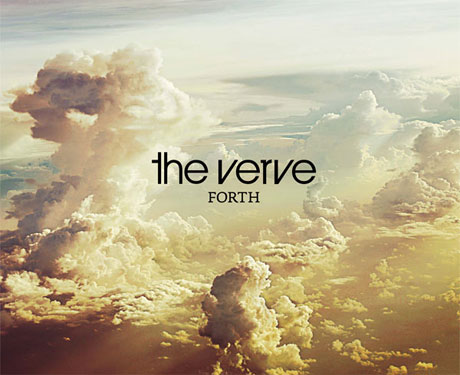 Hear the Verve's <i>Forth</i> Right Now!