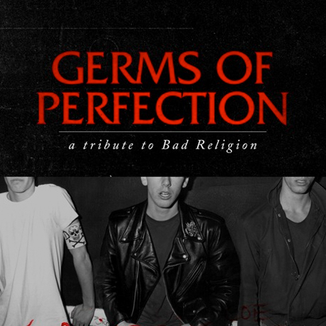 Bad Religion <i>Germs of Perfection: A Tribute to Bad Religion</i>