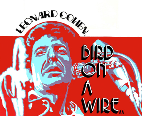 Leonard Cohen's <i>Bird on a Wire</i> Heading to DVD