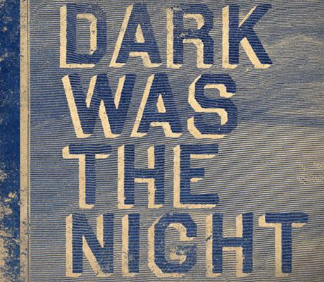 Sufjan, Antony, Yo La Tengo, Arcade Fire Guest On 4AD's <i>Dark Was the Night</i> Comp