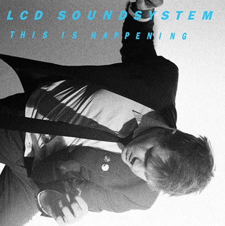LCD Soundsystem <i>This Is Happening</i>