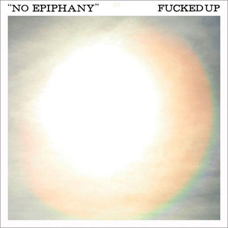 "Fucked Up ""No Epiphany"" (No Age Remix)"