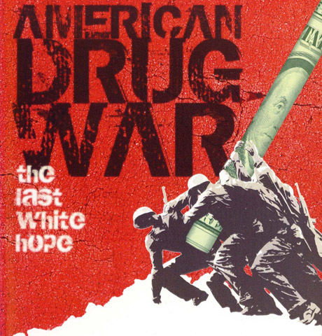 American Drug War: The Last White Hope Kevin Booth