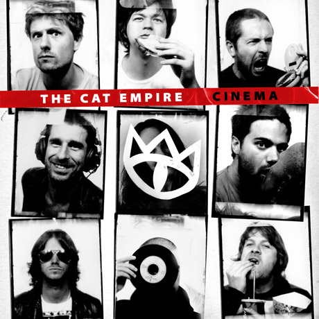 The Cat Empire Cinema