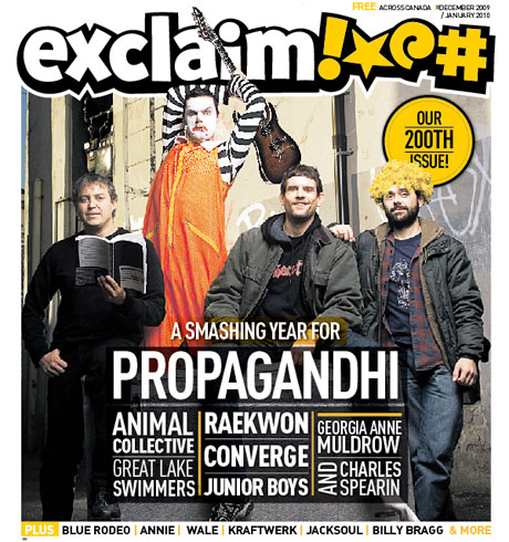 Propagandhi, Animal Collective, Raekwon and Junior Boys Lead Exclaim! into Our Year-End Best-Of Coverage and 200th Issue