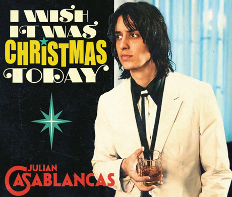 "Julian Casablancas ""I Wish It Was Christmas Today"""