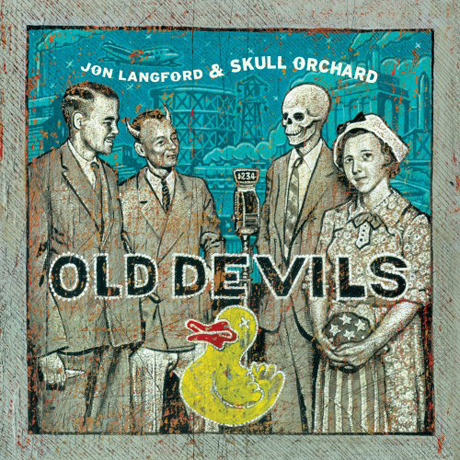 Jon Langford & Skull Orchard Old Devils