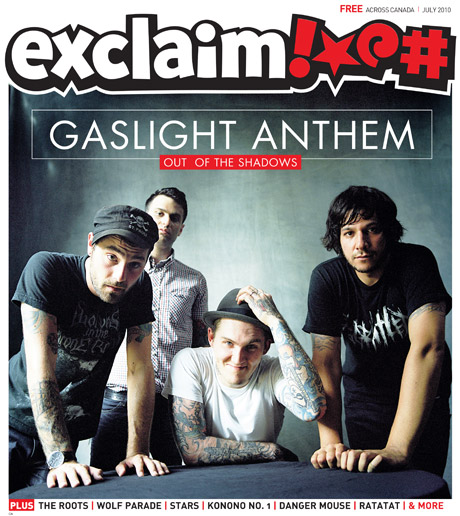 With Summer Comes Exclaim!'s New July Issue Featuring the Gaslight Anthem, the Roots, Wolf Parade and More
