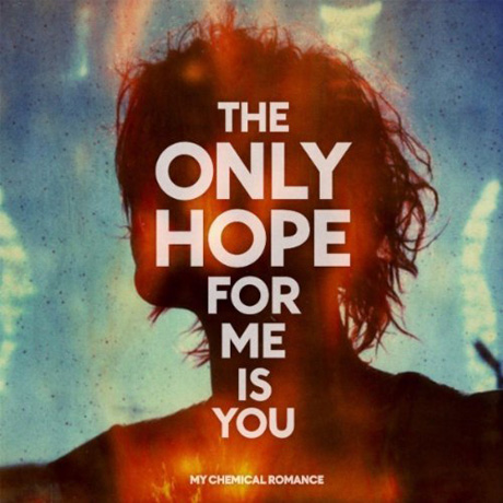 "My Chemical Romance ""The Only Hope For Me Is You"""