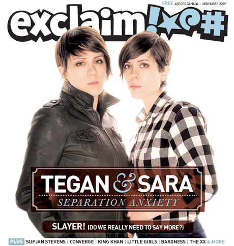 Tegan and Sara, Slayer, Sufjan Stevens, Baroness, the XX and More Fill Exclaim! Magazine's November Issue
