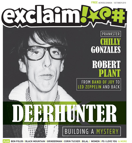 Get into Exclaim!'s October Issue with Deerhunter, Robert Plant, Corin Tucker, Women, Bilal and Much More
