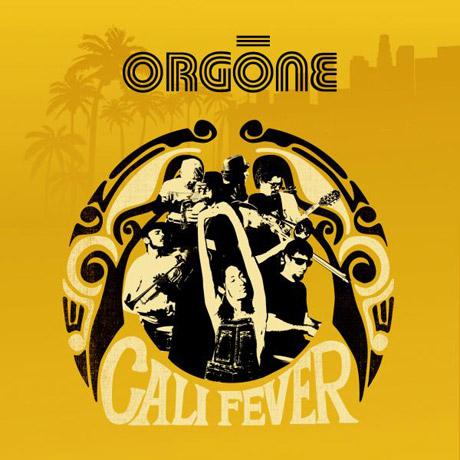 Orgone Cali Fever