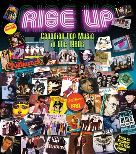 Rise Up: Canadian Pop Music in the 1980s Gary McGroarty