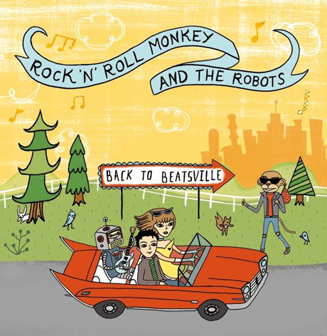 Rock 'n' Roll Monkey and the Robots Back to Beatsville