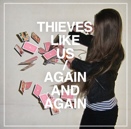 Thieves Like Us Play <i>Again and Again</i> on Second Full-length