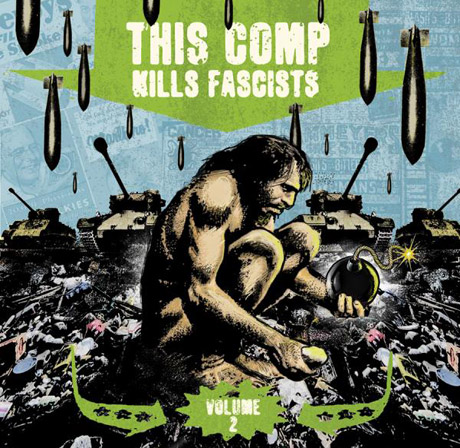 Various This Comp Kills Fascists Volume 2