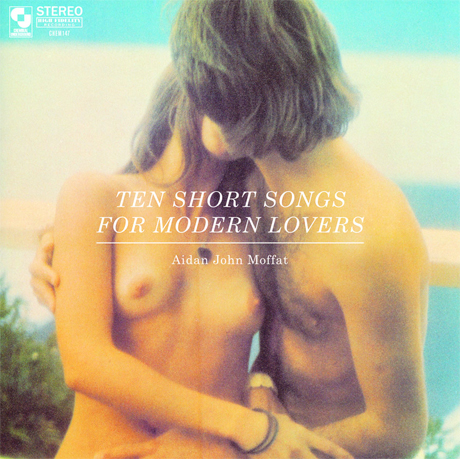 Arab Strap's Aidan Moffat Returns with <i>Ten Short Songs for Modern Lovers</i>