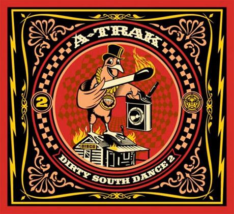 A-Trak <i>Dirty South Dance 2</i>