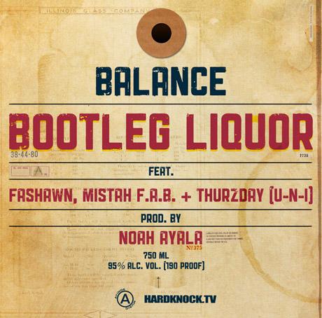 "Balance ft. Fashawn, Uni & Mistah Fab ""Bootleg Liquor"""